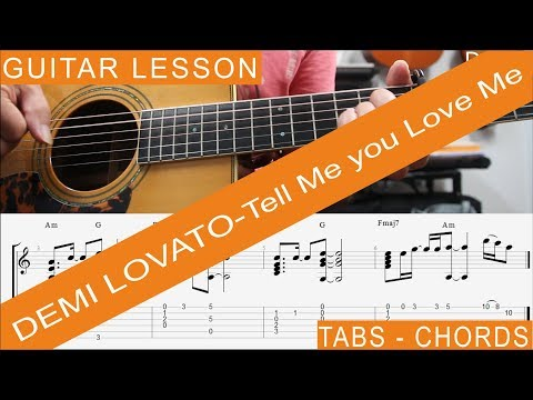 Demi Lovato, Tell Me you Love Me, Guitar Lesson, Chords, TAB, Tutorial, Cover