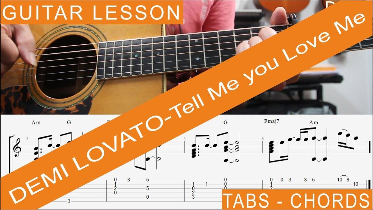 Demi Lovato Tell Me You Love Me Guitar Lesson Chords Tab