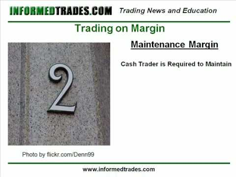 159. How to Trade Stocks -  Initial and Maintence Margin