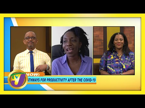 Pathways for Productivity after COVID 19 | TVJ Smile Jamaica