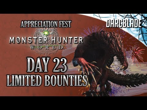 Day 23 : Appreciation Fest Limited Bounties : Monster Hunter World thumbnail