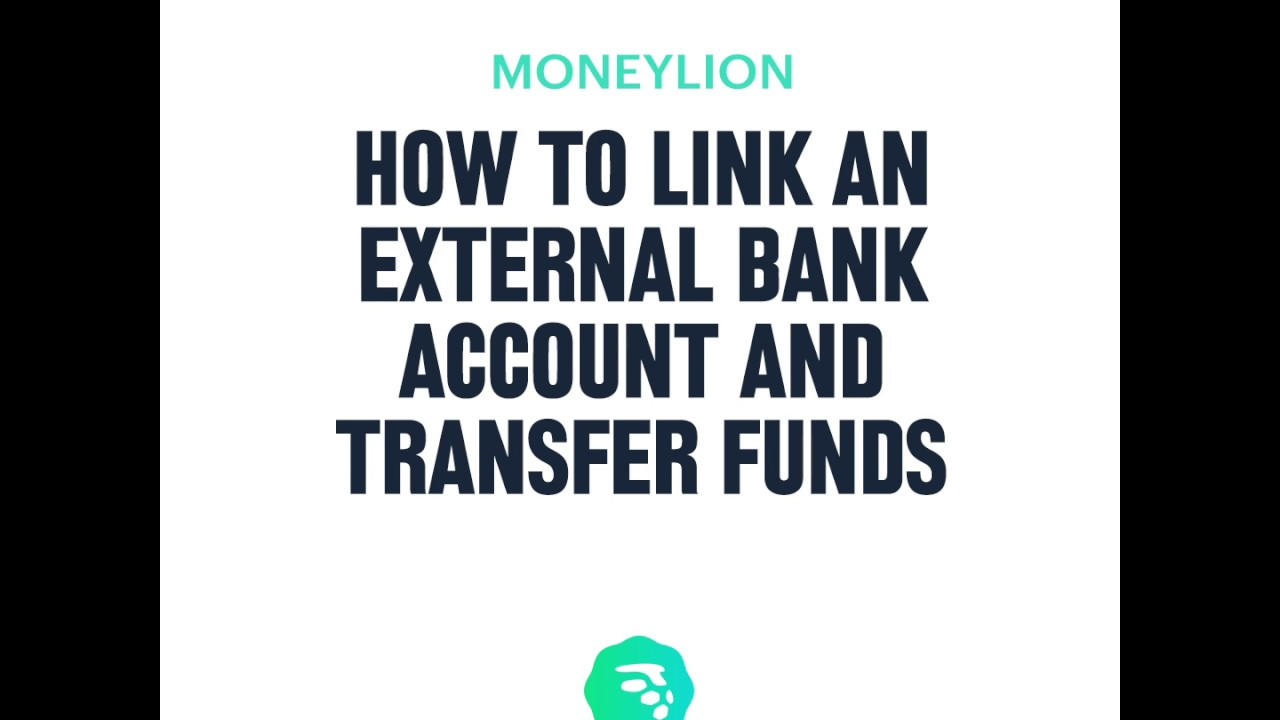 How to link an external bank account and transfer funds | MoneyLion Banking