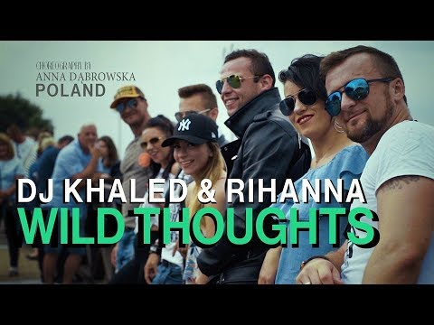 Dj Khaled & Rihanna – Wild Thought /Zumba Choreography by Anna Dąbrowska POLAND