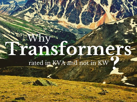 Why transformers are rated in KVA?