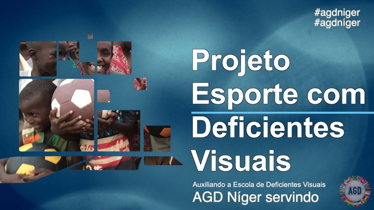 Projeto Esportivo com Deficientes Visuais na África AGD Níger