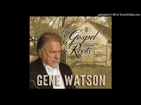 Gene Watson CALL ME GONE