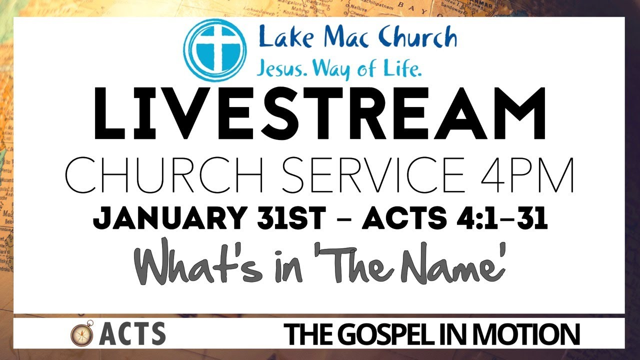 Al Stewart - What's in the Name? Acts 4:1-31 31/01/21