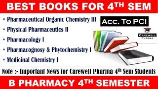 BEST BOOKS FOR B PHARMACY FOUTH SEMESTER || Books B pharma 4th sem || Carewell Pharma