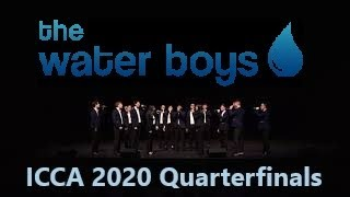 The Water Boys at the ICCA 2020 Quarterfinals