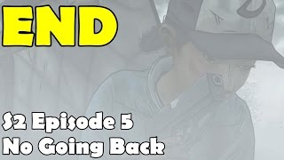 The Walking Dead Season 2 Episode 5 Ending End Credits  Gameplay Let's Play No Going Back 1080p