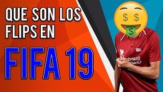 ✅ EL MEJOR METODO PARA HACER MONEDAS RAPIDAS EN FIFA 19! ✅ | QUE SON LOS FLIPS EN FIFA 19❓❓❓❓