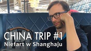 Straciłem kartę kredytową po paru minutach w Shanghaju - Chiny #1 thumbnail
