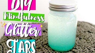 ☆ DIY Mindfulness Glitter Jars ☆