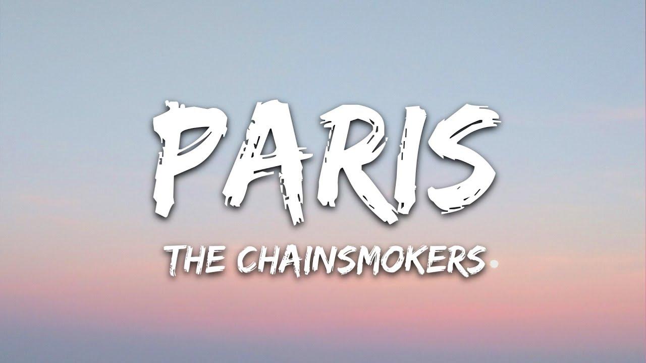 Download The Chainsmokers - Paris (Lyrics)