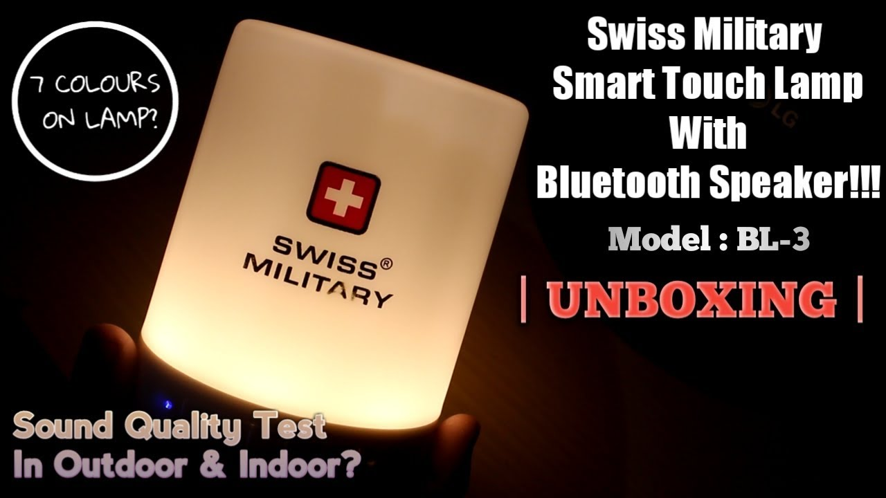 fbb7417cc2a Unboxing & First Impressions Of Swiss Military Smart Touch Lamp With  Bluetooth Speaker !!!
