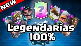 como conseguir cartas legendarias al 100 confirmado clash royale