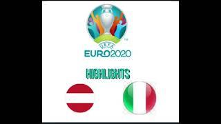 highlights ITALIA🇮🇹 VS 🇦🇹AUSTRIA ottavi di finale EUROPEI 2020