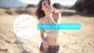 Criminal Vibes - Push The Feeling On (Club Mix)
