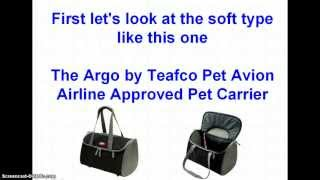 Airline Approved Pet Carriers - The Right Airline Pet Carrier For Your Pet