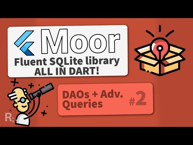 Moor (Room for Flutter) #2 – Advanced Queries & DAOs – Fluent SQLite Database