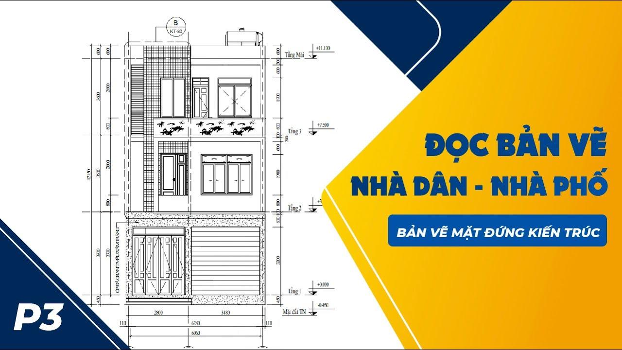 Cách Đọc Bản Vẽ Thiết Kế Nhà Ở-Bản vẽ mặt đứng kiến trúc P3