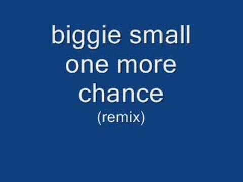 biggie small one more chance remix