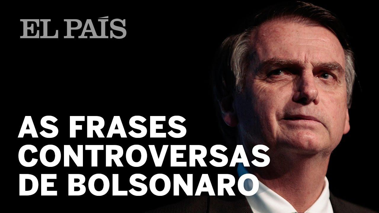 As Frases Controversas De Bolsonaro