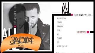 Ali Kal - Kıramam (Official Lyric Video)