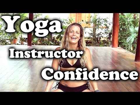 Yoga instructor Tips Our Confidence