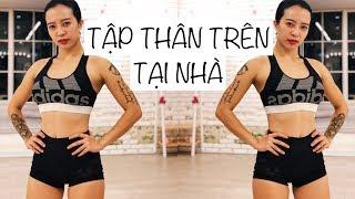 Bài tập giảm mỡ thân trên tại nhà 💪 Hana Giang Anh