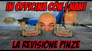 #4 IN OFFICINA CON I NANI: REVISIONIAMO LE PINZE BREMBO P4!!!