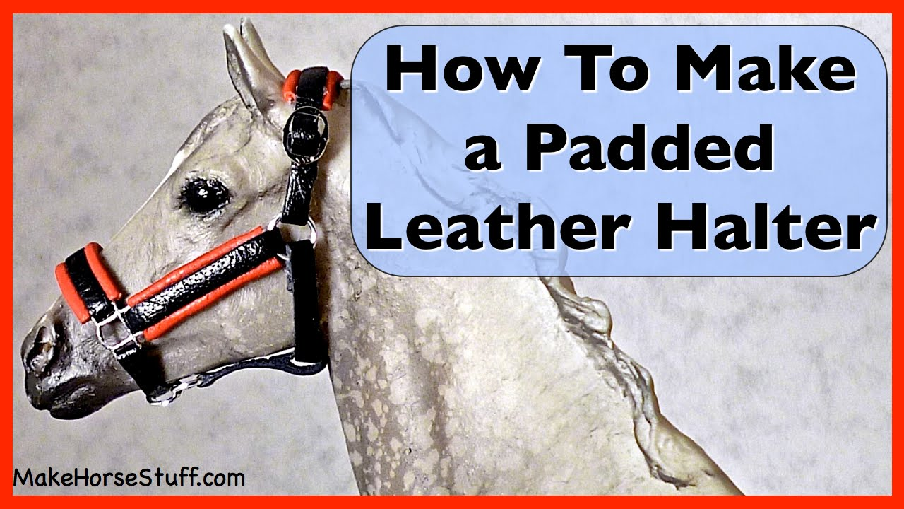 Breyer halter tutorial how to make a padded leather for How to make a horseshoe
