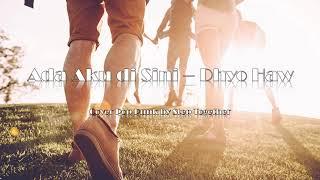 Ada Aku di Sini - Dhyo Haw (Cover Pop Punk by Step Together)