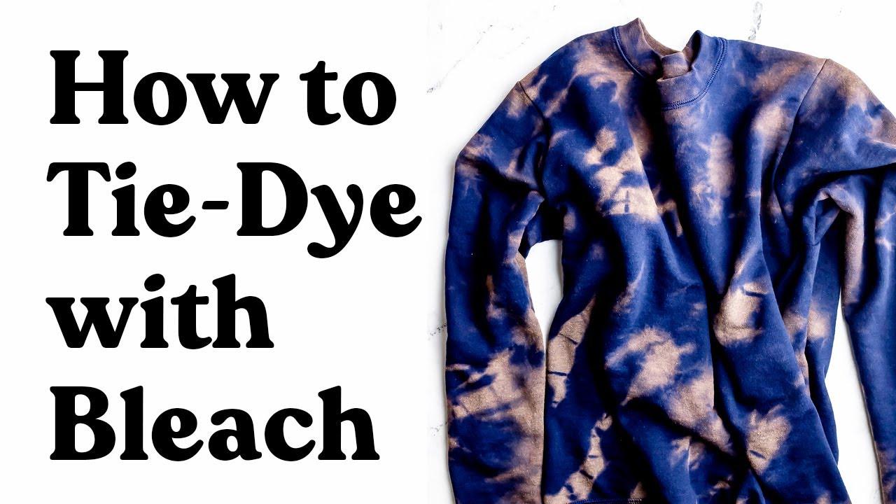 How to DIY a Bleach Tie Dye a Sweatshirt