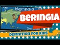 watch he video of Beringia Definition for Kids