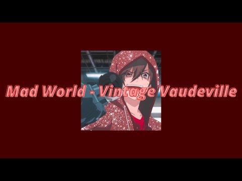 Mad World - Vintage Vaudeville {Lyrics - Tradução}