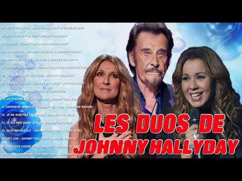 Les Duos De JOHNNY HALLYDAY , CELINE DION, CHIMENE BADI 2018 ♪ღ♫  Best Song Full Album Complet