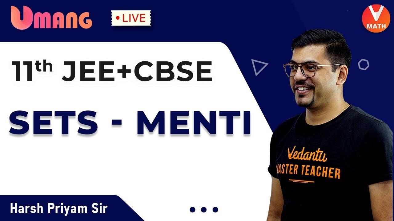 Download Sets | Class 11 | JEE+CBSE | Menti Quiz | Harsh Priyam Sir | Umang-XI | Vedantu Math