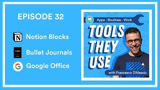 EP32 🎙️Notion Blocks, Ryder Carroll and Google Office Docs