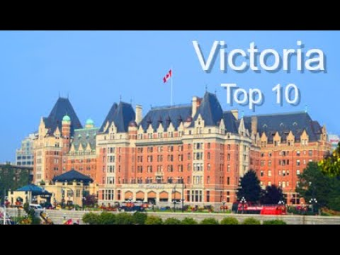 Victoria, Canada: Top Ten Things To Do