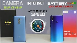 Redmi Note 7 Pro vs Poco F1 #AFTER UPDATE#CAMERA#SPEED#INTERNET#BATTERY
