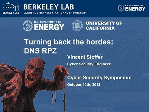 Cyber Protection with DNS Bind Response Policy Zones (RPZ) - 2013 CSS Session 17: A PSP Forum