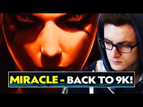 Miracle- Back to 9k MMR - Road to 10.000 MMR? - Dota 2