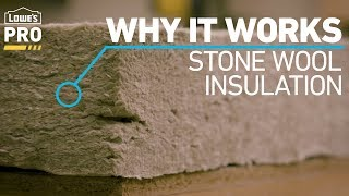 Why It Works: ROCKWOOL Stone Wool Insulation