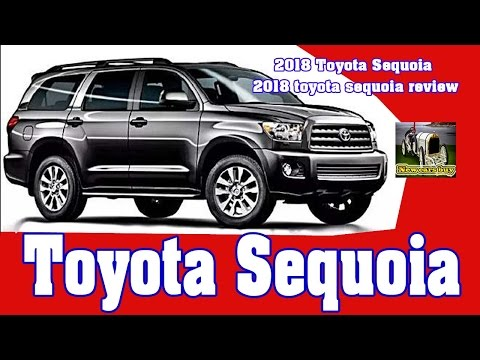 2018 Toyota Sequoia - 2018 toyota sequoia review - New cars buy