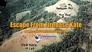 Escape From Firebase Kate - Vietnam War Documentary Trailer