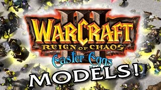Warcraft III Easter Eggs Bonus: Models