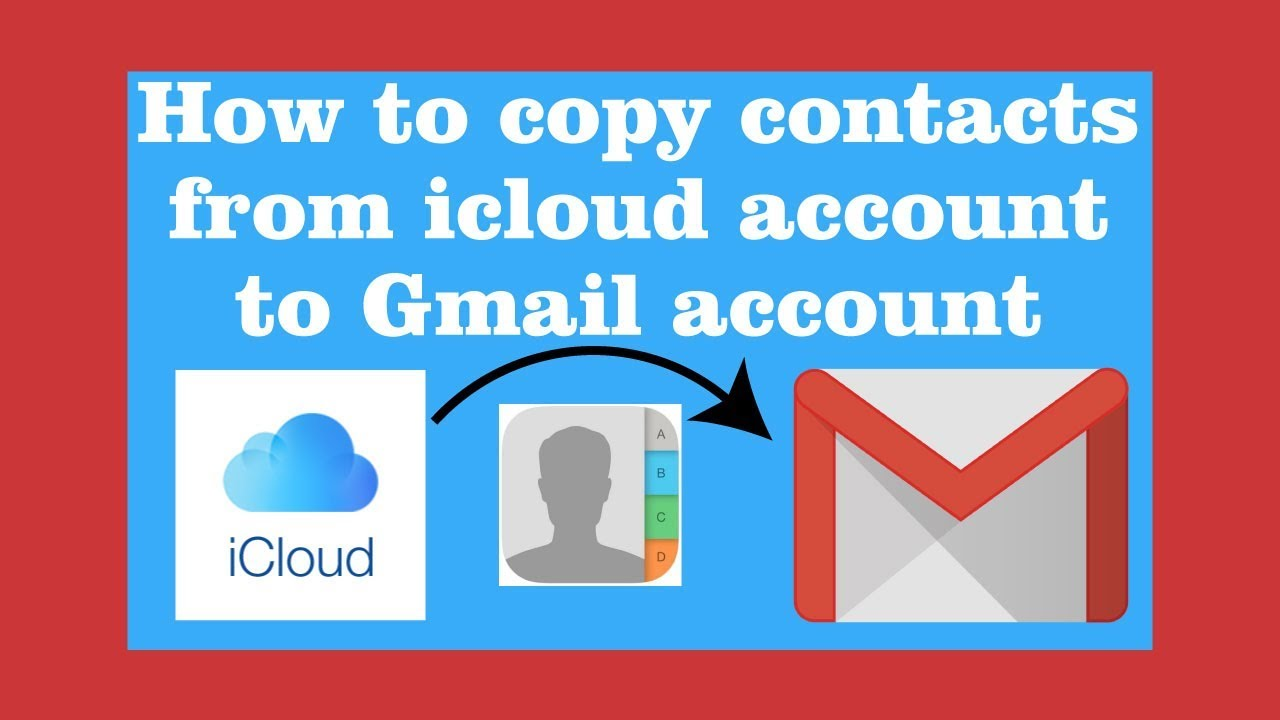 how to backup iphone contacts to icloud how to copy contacts from iphone icloud to gmail 9451