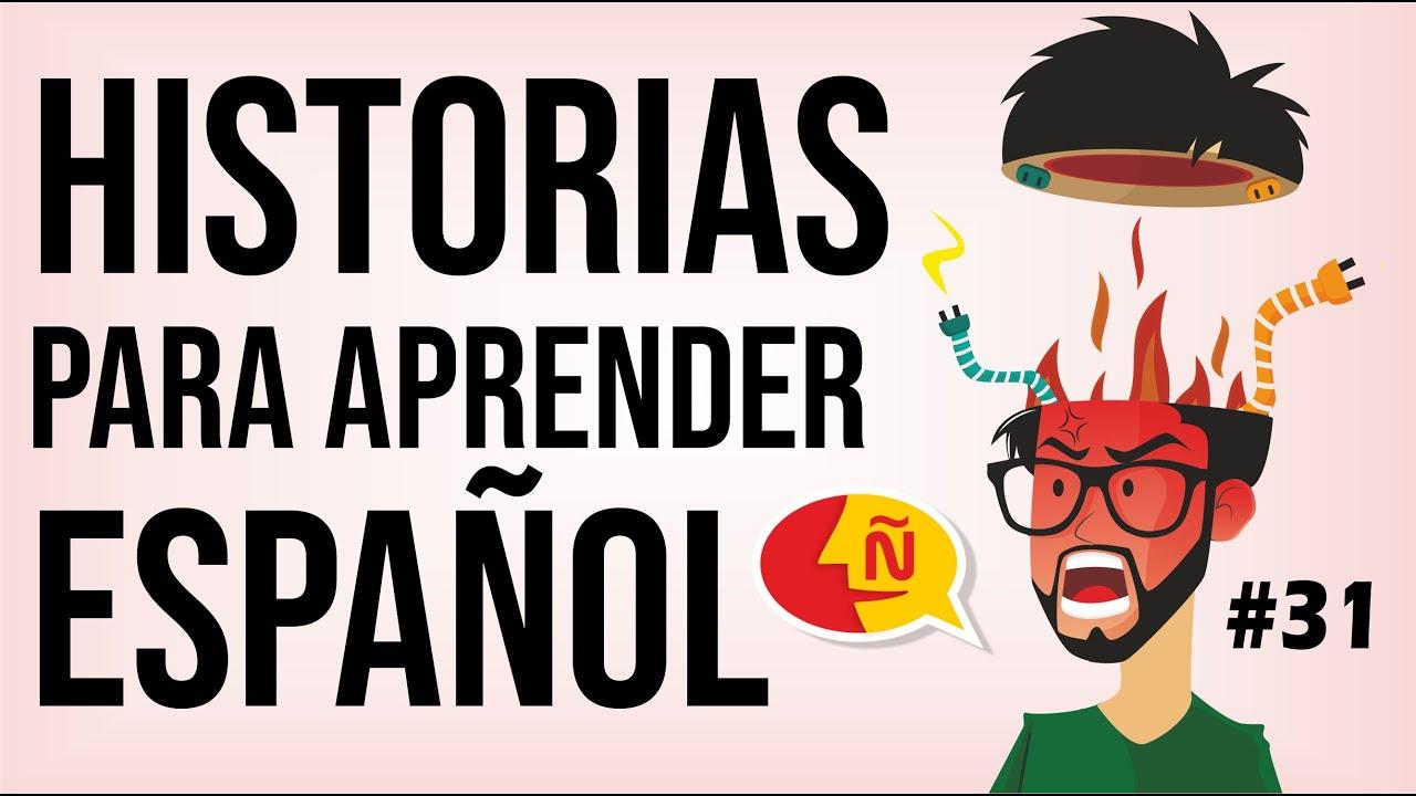 🧔 Aprende a hablar español como un nativo con historias de la vida diaria #31 | Nivel intermedio