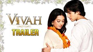 Vivah Official Trailer #2 (2006) | Shahid Kapur & Amrita Rao